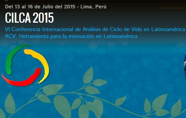 (Español) Organizadores de VI Conferencia Internacional de Análisis de Ciclo de Vida en Latinoamérica – CILCA 2015