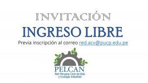 Invitación | Presentación de resultados de Análisis de Ciclo de Vida para sectores prioritarios en el Perú