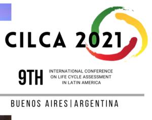 (Español) Participación de PELCAN en CILCA 2021 | IX International Conference on Life Cycle Assessment in Latin America –  ¿Cómo la producción y el consumo responsable contribuyen a implementar Nuestro Desafío Climático?