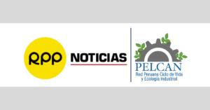 (Español) PELCAN en RPP Noticias | ¿Qué acciones deberían tomarse para reducir los impactos del Cambio Climático?